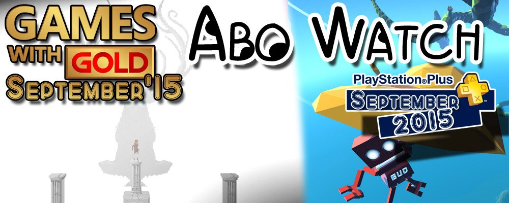 Abo Watch: PS+ & Xbox Live Gold-Titel im September 2015