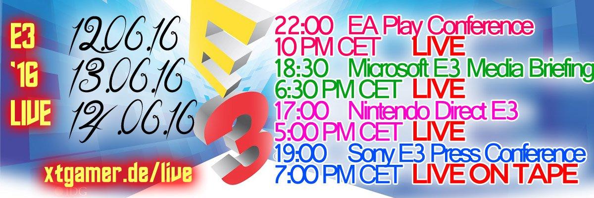 E3 2016 LIVE @ XTgamer.de