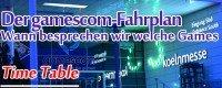 gamescom 2014 - Fahrplan