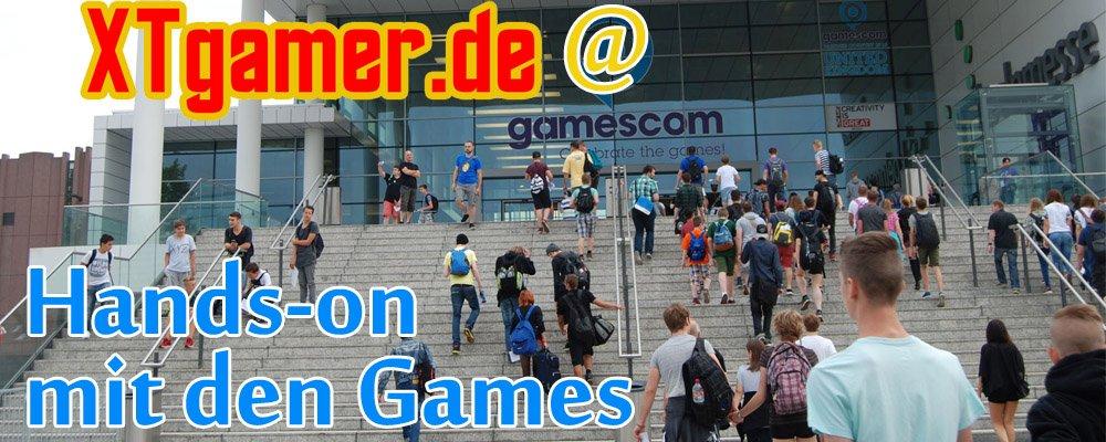 XTgamer auf der gamescom 2015 – Die Games