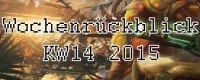 Wochenrückblick KW14